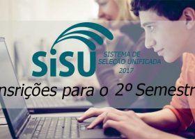 Inscrições SiSU Segundo Semestre 2017